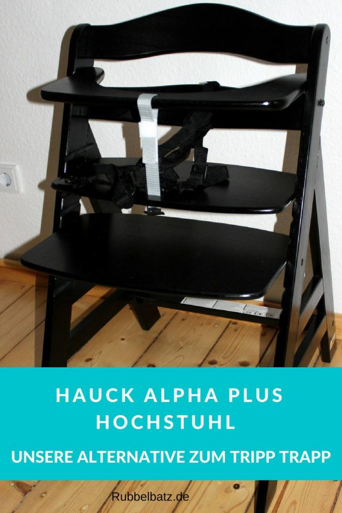 hauck alpha plus test die gute hochstuhl alternative zum tripp trapp. Black Bedroom Furniture Sets. Home Design Ideas